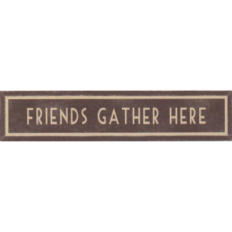 Friends Gather Here Long Wooden Framed Print East of India