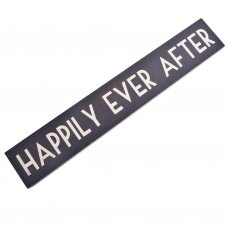 Happily Ever After Wooden Room Sign East of India