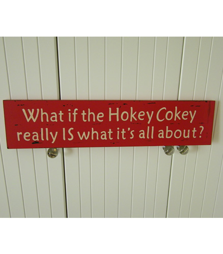 What if the Hokey Cokey really is what it's all about! Room Sign