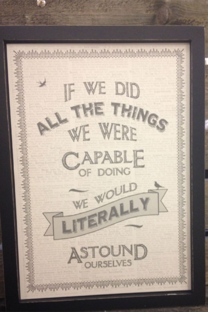 If We Did All The Things We Were Capable Of Doing We Would Literally Astound Ourselves Wooden Framed A4 Print East of India