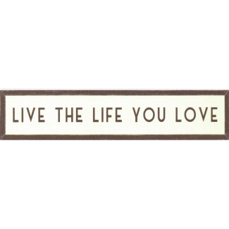Live The Life You Love Long Wooden Framed Print East of India