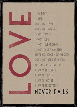 LOVE is Patient LOVE is Kind.... LOVE NEVER FAILS Wooden Framed A3 Print East of India